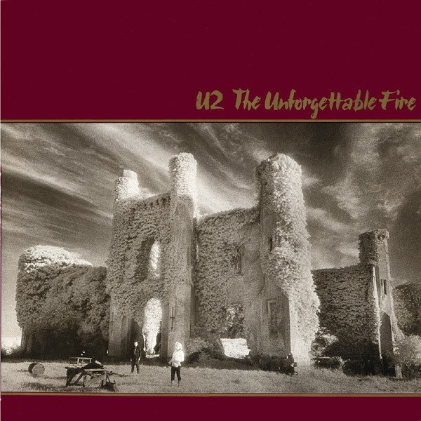 """The Unforgettable Fire"" – U2"