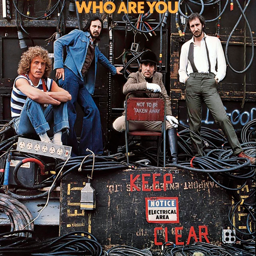 """""""Who Are You"""" – The Who"""