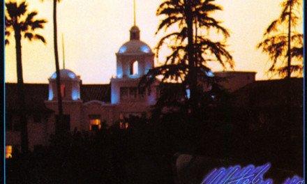 """""""Hotel California"""" – Eagles"""