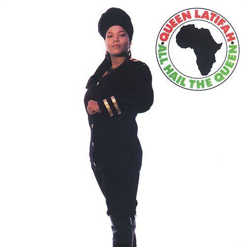 """All Hail The Queen"" – Queen Latifah"