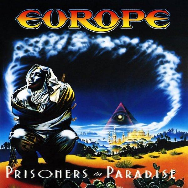 """Prisoners In Paradise"" – Europe"