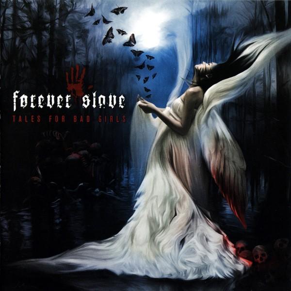 """Tales for Bad Girls"" – Forever Slave"
