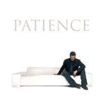 """Patience"" – George Michael"