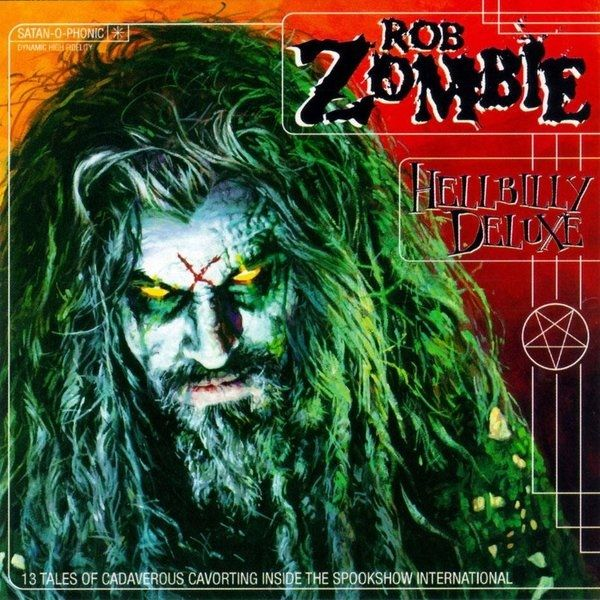 """""""Hellbilly Deluxe"""" – Rob Zombie"""