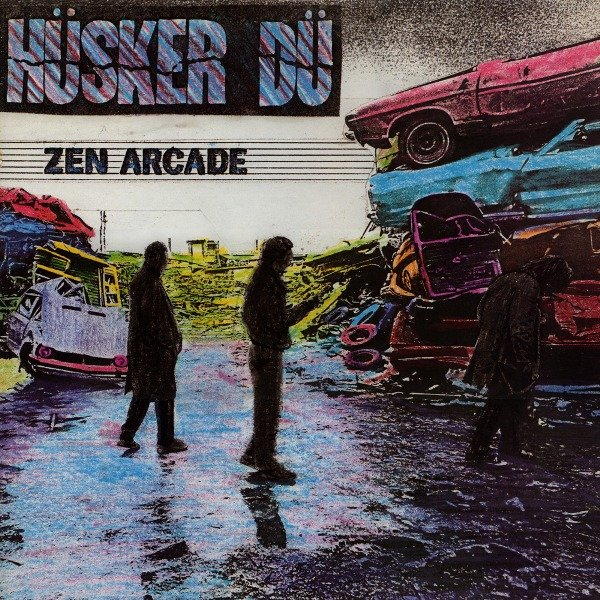 """""""Zen Arcade"""" – Hüsker Dü"""