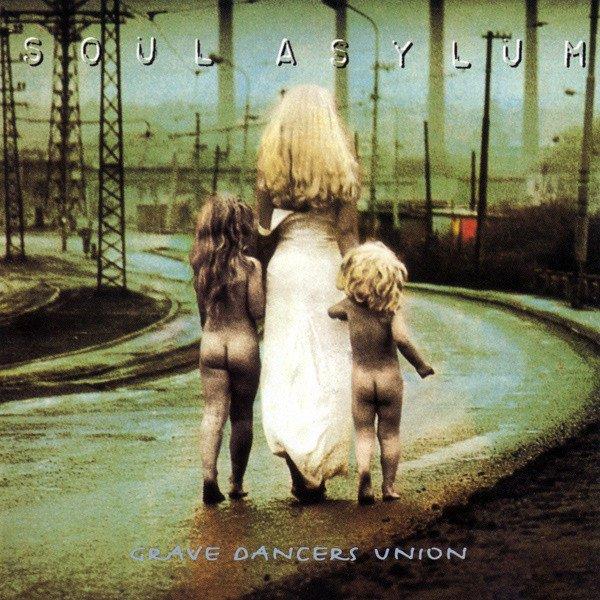 """""""Grave Dancers Union"""" – Soul Asylum"""