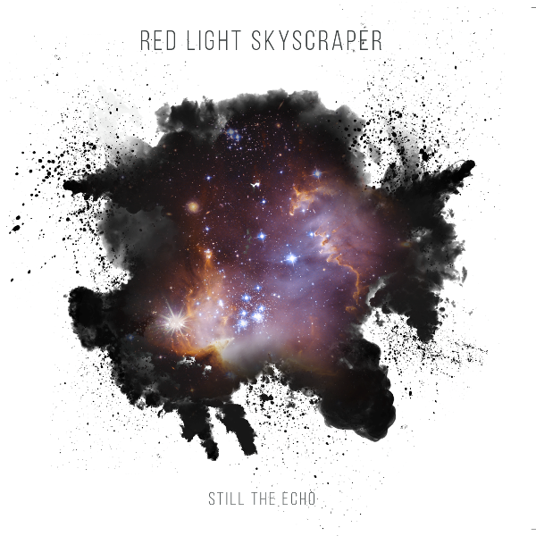 """Still The Echo"" – Red Light Skyscraper"