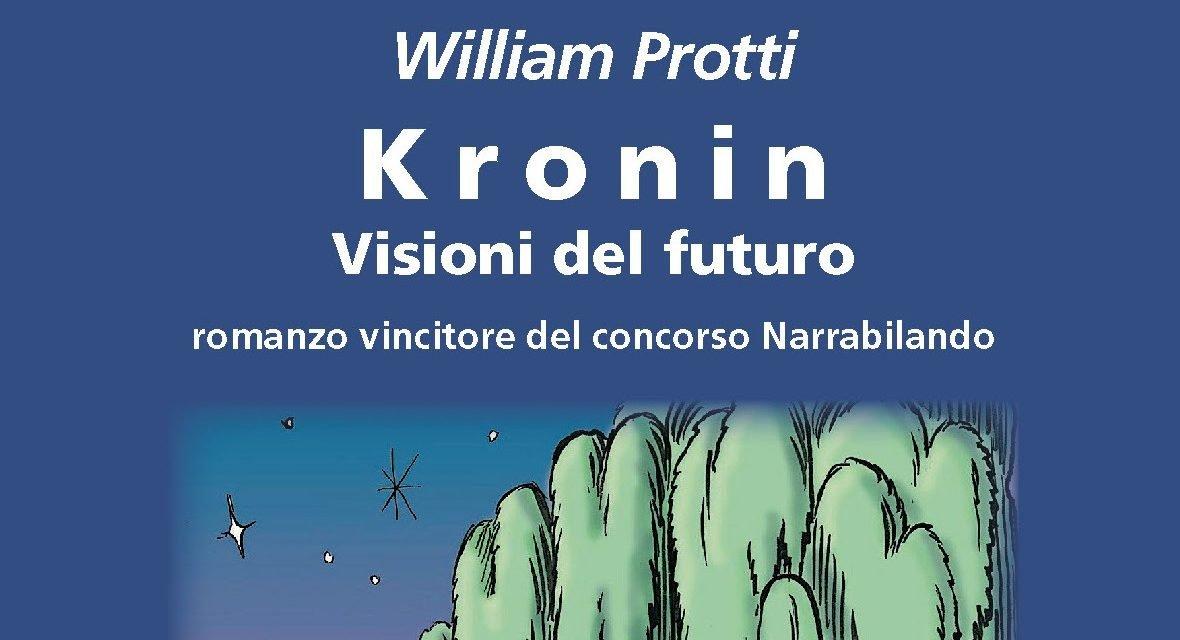 """""""Kronin – visioni del futuro"""" – William Protti"""