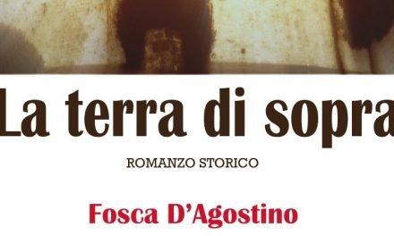 """""""La Terra di Sopra (l'ombra mortale della notte)"""" – Fosca D'Agostino"""