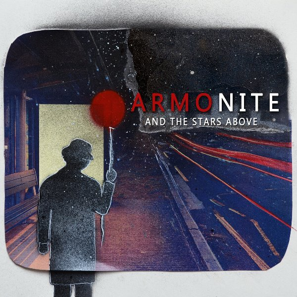 """And The Stars Above"" – Armonite"