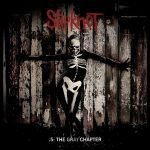""".5: The Gray Chapter"" – Slipknot"