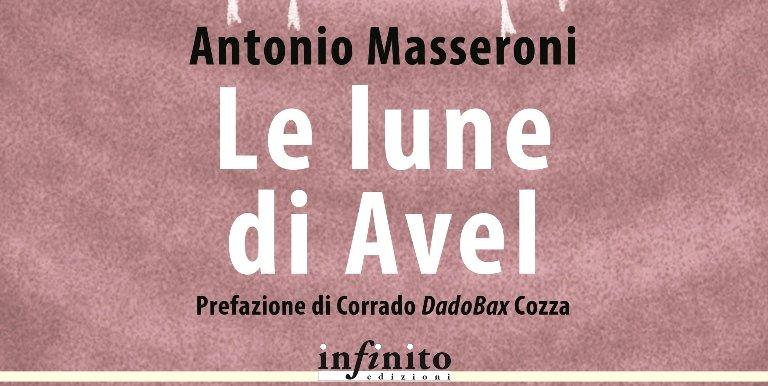 """""""Le lune di Avel"""" – Antonio Masseroni"""
