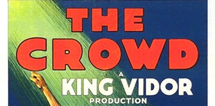 La Folla – King Vidor: Inseguendo la luce del riscatto sociale