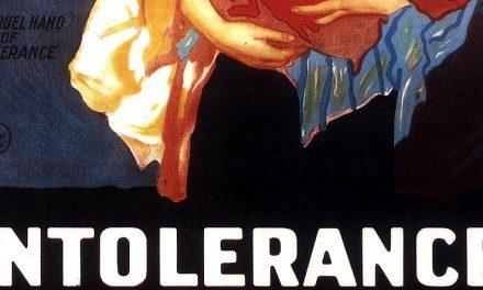"""""""Intolerance"""" di Griffith,ovvero un manifesto contro l'intolleranza"""