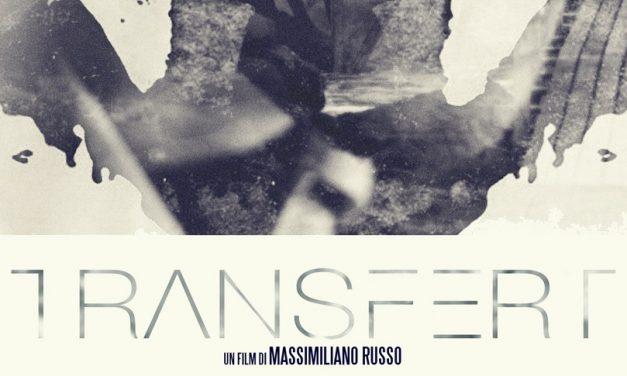 """La psicoanalisi di """"Transfert"""" in uno sfondo tutto italiano"""