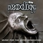 """Music for the Jilted Generation ""- The Prodigy"