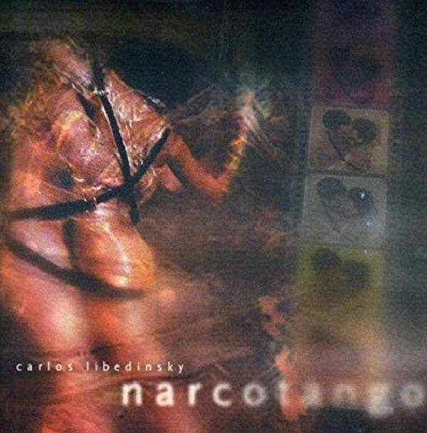 Narcotango / Carlos Libedinzky (tango eletrònica) – Prima parte