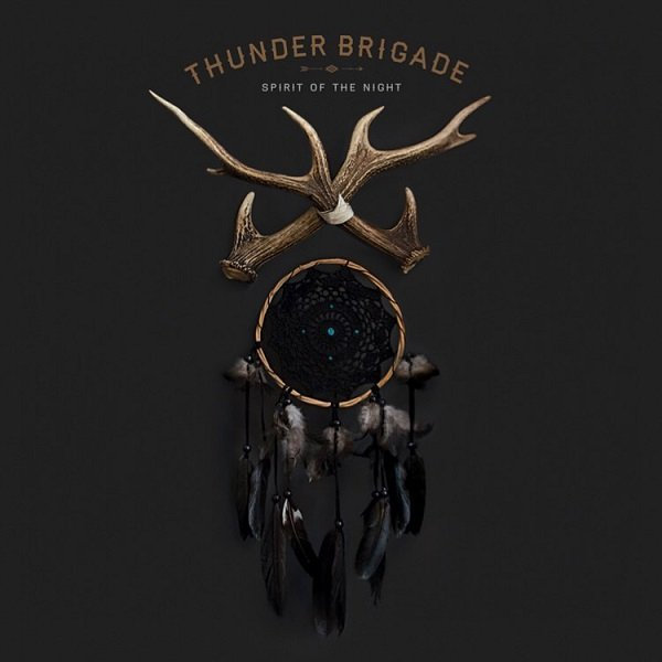 """Spirit of The Night"" – Thunder Brigade"