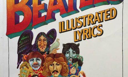 The Beatles Illustrated Lyrics: le canzoni dei Fab Four secondo Alan Aldridge