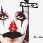 "La fama degli Shandon all'interno dell'underground italiano, il clown di ""Sixtynine"""