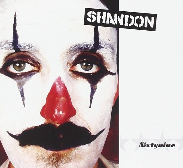 """La fama degli Shandon all'interno dell'underground italiano, il clown di """"Sixtynine"""""""