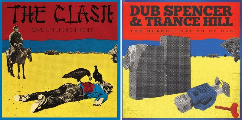Similitudini: The Clash – Dub Spencer & Trance Hill
