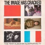 "Il punk come filosofia in sei immagini ""The Image Has Cracked""- Alternative TV"