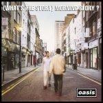 """L'alba di un nuovo giorno londinese: """"(What's the Story) Morning Glory?"""", degli Oasis"""