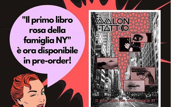 """Il primo Ep degli Avalon Tatto """"New York Fashion Night"""" corredato dal loro volume """"Il primo libro rosa della famiglia NY"""""""