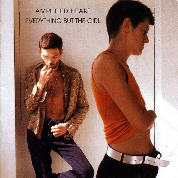 """""""Amplified Heart"""" – Everything But The Girl"""