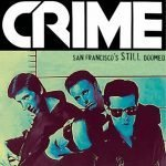"I Crime e la nascita del Punk a ""San Francisco's Still Doomed"""