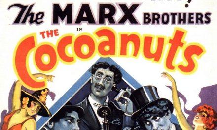 """Arriva il sonoro e i Fratelli Marx si prendono la scena. Il poster di """"The Cocoanuts"""""""